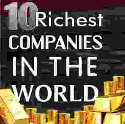 Richest Company in the World